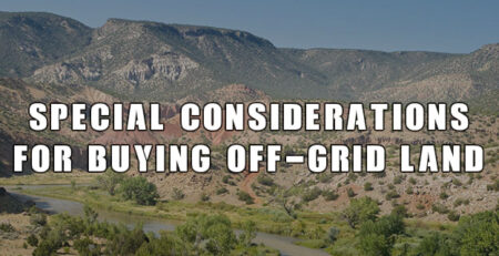 Special Considerations for Buying Off-Grid Land